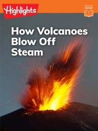 How Volcanoes Blow Off Steam